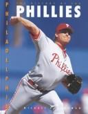Cover of: The history of the Philadelphia Phillies | Michael E. Goodman