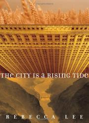 Cover of: The City is a Rising Tide | Rebecca Lee