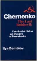 Cover of: Chernenko: the Last Bolshevik