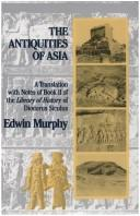 Cover of: The Antiquities of Asia | Edwin Murphy