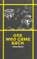 Cover of: One Who Came Back | Anita Mayer