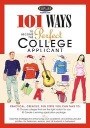 101 Ways to Become a Perfect College Applicant