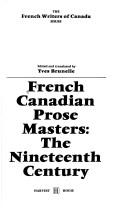 Cover of: French Canadian prose masters |