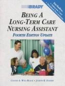 Being a long-term care nursing assistant by Connie Will-Black