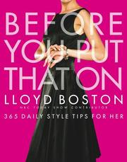 Cover of: Before You Put That On: 365 Daily Style Tips for Her