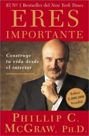 Cover of: Eres Importante (Self Matters): Construye tu vida desde el interior (Creating Your Life from the Inside Out)