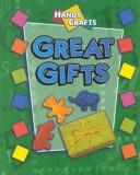 Cover of: Great Gifts (Handy Crafts)