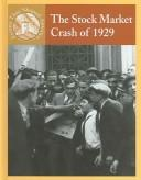 Cover of: The Stock Market Crash Of 1929 (Events That Shaped America)