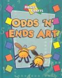 Cover of: Odds 'N' Ends Art (Handy Crafts)