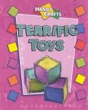 Cover of: Terrific Toys (Handy Crafts)