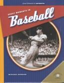 Cover of: Great Moments in Baseball (Great Moments in Sports (Milwaukee, Wis.).)