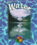 Cover of: The Science of Water (Living Science)