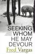 Cover of: Seeking Whom He May Devour