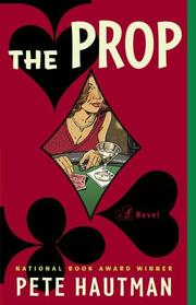 Cover of: The Prop: a novel