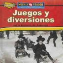 Cover of: Juegos Y Diversiones En La Historia De America/toys, Games, and Fun in American History (Como Era La Vida En America/How People Lived in America)