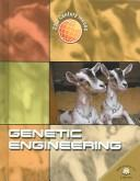 Cover of: Genetic Engineering (21st Century Issues) | Theresa Dowswell