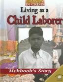 Cover of: Living As a Child Laborer