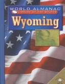Cover of: Wyoming: The Equality State (World Almanac Library of the States)