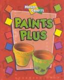 Cover of: Paints Plus (Handy Crafts)