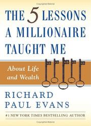 Cover of: The five lessons a millionaire taught me about life and wealth