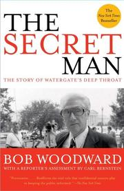 Cover of: The Secret Man: The Story of Watergate's Deep Throat