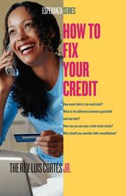 Cover of: How to Fix Your Credit (Esperanza) | Luis Cortes