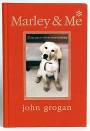 Cover of: Marley & Me Illustrated Edition | John Grogan