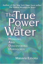 Cover of: The True Power of Water | Masaru Emoto