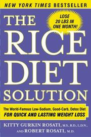 Cover of: The Rice Diet Solution | Kitty Gurkin Rosati, Robert Rosati