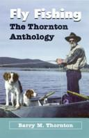Fly Fishing by Barry M. Thornton
