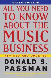Cover of: All You Need To Know About the Music Business | Donald S. Passman