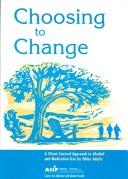 Cover of: Choosing to Change | Camh