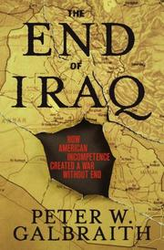 Cover of: The End of Iraq | Peter W. Galbraith