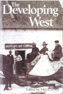 Cover of: Developing the West | John  Foster