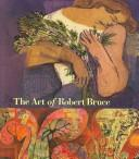 Cover of: The art of Robert Bruce