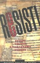 Cover of: Resist! Essays Against a Homophobic Culture | Rosamund Elwin