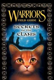 Warriors secrets of the clans by Erin Hunter