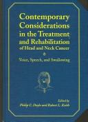 Cover of: Contemporary considerations in the treatment and rehabilitation of head and neck cancer |