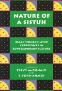 Cover of: Nature of a sistuh |
