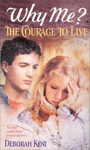Cover of: Why me?: the courage to live