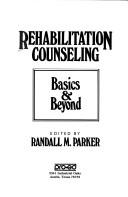 Cover of: Rehabilitation Counseling | Randall M. Parker