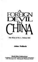 Cover of: A foreign devil in China