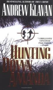 Cover of: Hunting Down Amanda | Andrew Klavan