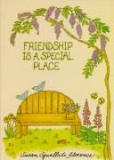 Cover of: Friendship Is a Special Place