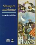 Cover of: Siempre adelante | Jorge H. Cubillos