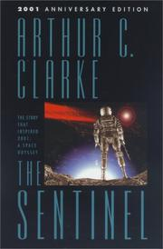 Cover of: The Sentinel | Arthur C. Clarke