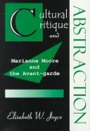 Cultural Critique and Abstraction by Elisabeth W. Joyce