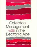 Collection Management in the Electronic Age by