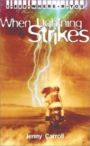 Cover of: When lightning strikes | Jenny Carroll