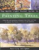 Cover of: The North Light Pocket Guide to Painting Trees (North Light Pocket Guides)